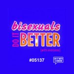 Bisexuals Do It Better Condom