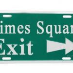 Times Square Exit Sign