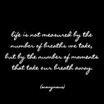 Life is not Measured Quotabe Card